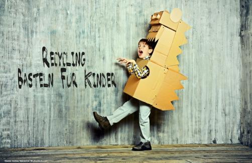 Recycling Basteln Fur Kinder Auf Sunny At